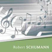 Scenes from Childhood — Of Foreign Lands and Peoples Robert Schumann