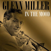 In the Mood Glenn Miller