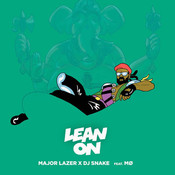 Lean On (feat. MØ) Major Lazer & DJ Snake