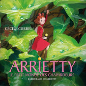 Arrietty's Song Cécile Corbel