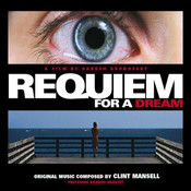 Requiem for a Dream (Lux Aeterna) Clint Mansell