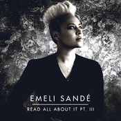 Read All About It (part III) Emeli Sandé