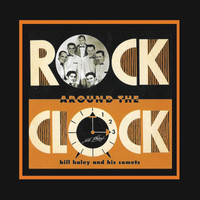 Rock Around the Clock - Bill Haley