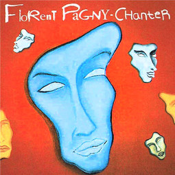 Chanter - Florent Pagny