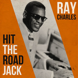 Hit the Road Jack - Ray Charles