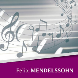 Sweet Remembrance (Songs Without Words) - Felix Mendelssohn