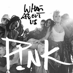 What about us - Pink